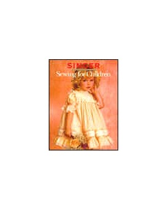Sewing For Children (Singer Sewing Ref Library)