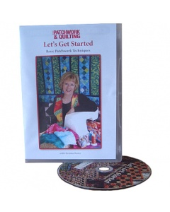 Lets Get Started Basic Patchwork Techniques DVD